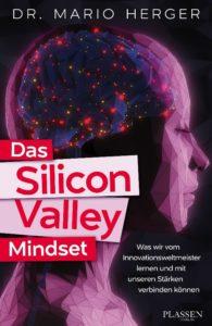 Das Silicon Valley Mindset. (Foto: https://dassiliconvalleymindset.com/)